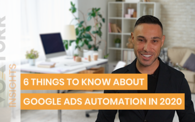 6 Things to know about Google Ads Automation in 2020 | Voxturr Insights