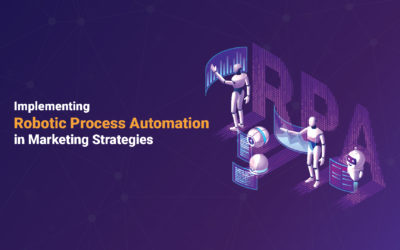 Why every business should implement RPA in their marketing strategy